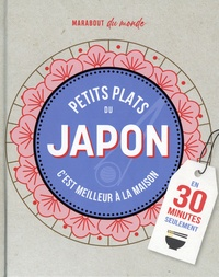 Sachiyo Harada - Petits plats du Japon - C'est meilleur à la maison.