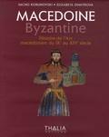 Sacho Korunovki et Elizabeta Dimitrova - Macédoine Byzantine - Histoire de l'Art macédonien du IXe au XIVe siècle.