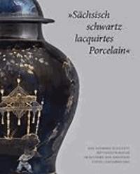 »Sächsisch schwartz lacquirtes Porcelain« - Das schwarz glasierte Böttgersteinzeug im Bestand der Dresdner Porzellansammlung.