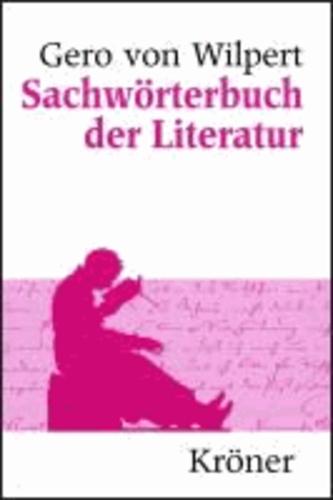 Sachwörterbuch der Literatur - Sonderausgabe.