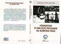 Sadamba Tcha-Koura - Formation d'une élite paysanne au Burkina Faso.