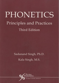 Sadanand Singh - Phonetics : Principles and Practices.