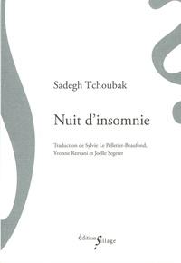 Sadegh Tchoubak - Nuit d'insomnie - Et autres nouvelles.