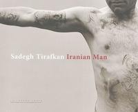Sadegh Tirafkan - Iranian Man.