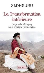 Sadhguru - La transformation intérieure.