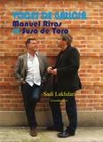 Sadi Lakhdari - Voces de Galicia - Manuel Rivas y Suso de Toro.