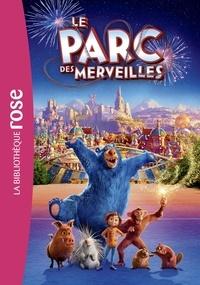 Alixetmika.fr Le parc des merveilles - Le roman du film Image