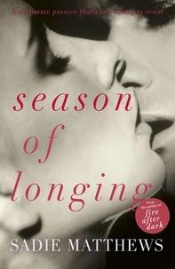 Sadie Matthews - Season of Longing - Seasons series Book 3.