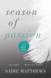 Sadie Matthews - Season of Passion - Seasons series Book 2.
