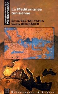 Sadok Boubaker et Emna Belhaj Yahia - La Méditerranée tunisienne.