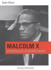 Malcolm X - Stratège de la dignité noire.pdf