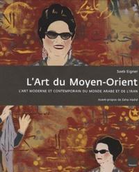 Saeb Eigner - L'Art du Moyen-Orient.