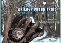 Saeko Doyle et Céline Crochet - Griloup prend froid.