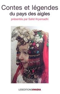 Safet Kryemadhi - Contes et légendes du pays des aigles.