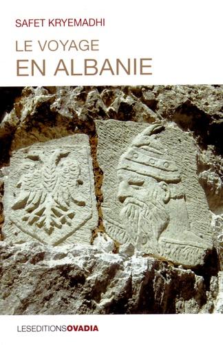 Safet Kryemadhi - Le voyage en Albanie.