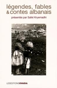 Safet Kryemadhi - Légendes, fables & contes albanais.