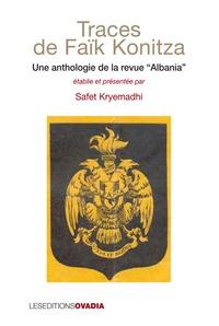 Safet Kryemadhi - Traces de Faik Konitza.