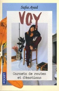Safia Ayad - Voy - Carnets de routes et d'émotions.