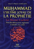 Safiyyu Ar-Rahmân Al-Mubârakfûri - Muhammad, l'ultime joyau de la prophétie - Le nectar cacheté.