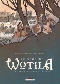 Cécile Chicault - Saga de Wotila T01 : Le Jour du prince Cornu.