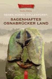 Sagenhaftes Osnabrücker Land - Hexen. Hünen. Höllenfürst.