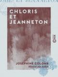 Sahib et Joséphine Colomb - Chloris et Jeanneton.