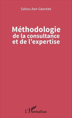 Sahou Any-Gbayere - Méthodologie de la consultance et de l'expertise.