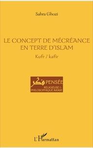 Le concept de mécréance en terre dislam - Kufr/kafir.pdf
