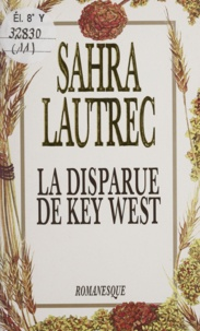 Sahra Lautrec - La disparue de Key West.