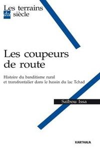 Accentsonline.fr Les coupeurs de route - Histoire du banditisme rural et transfrontalier dans le bassin du lac Tchad Image