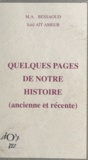Saïd Aït Ameur et M.A. Bessaoud - Quelques pages de notre histoire - Ancienne et récente.