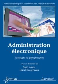 Saïd Assar - Administration électronique : constats et perspectives.