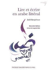 Saïd Benjelloun - Lire et écrire en arabe littéral.