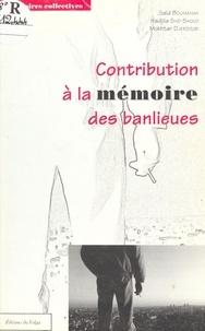 Saïd Bouamama - Contribution à la mémoire des banlieues.