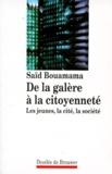 Saïd Bouamama - De la galère à la citoyenneté - Les jeunes, la cité, la société.