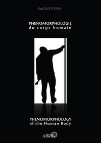 Saïd Bouftass - Phénomorphologie du corps humain.