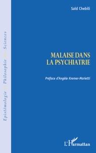Saïd Chebili - Malaise dans la psychiatrie.