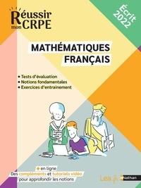 Saïd Chermak et Daniel Motteau - Réussir mon CRPE Français et mathématiques : les fondamentaux.