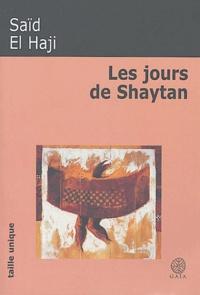 Saïd El Haji - Les jours de Shaytan.