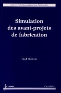 Simulation des avant-projets de fabrication.pdf