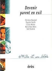 Saïd Ibrahim et Christian Boulard - Devenir parent en exil.
