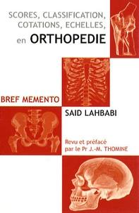 Feriasdhiver.fr Scores, classifications, cotations, échelles en orthopédie - Bref mémento Image