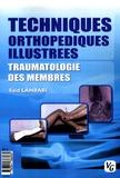 Saïd Lahbabi - Techniques orthopédiques illustrées - Traumatologie des membres.