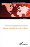 Saïd Mahrez - La division cognitive du travail dans le capitalisme postfordiste.
