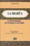 Saïd Ramadan - La Shari'a - Le droit islamique, son envergure et son équité.