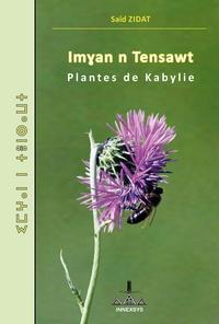 Saïd Zidat - Plantes de Kabylie - Edition bilingue kabyle-français.