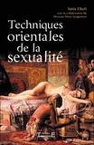 Saïda Elkéfi - Techniques orientales de la sexualité.