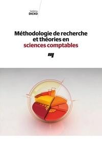 Saidatou Dicko - Méthodologie de recherche et théories en sciences comptables.