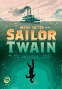 Sailor Twain - oder Die Meerjungfrau im Hudson.