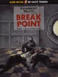 Saimbert et  Mutti - Break Point Tome 1 : La Matriochka.